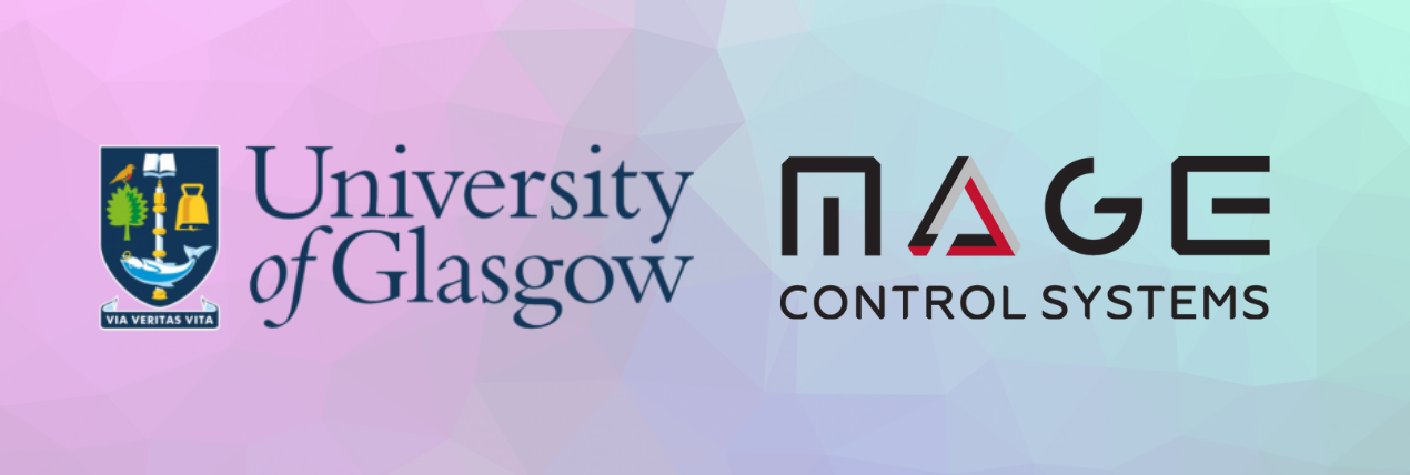 University of Glasgow x Mage Control Systems Ltd